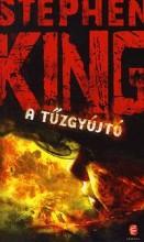 A TŰZGYÚJTÓ - FŰZÖTT - Ekönyv - KING, STEPHEN
