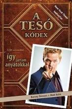 A TESÓ KÓDEX - FŰZÖTT - Ekönyv - STINSON, BARNEY - KUHN, MATT