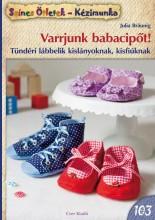 VARRJUNK BABACIPŐT! - SZÍNES ÖTLETEK 103 - Ekönyv - BRAUNIG, JULIA