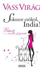 SOKSZOR CSÓKOL, INDIA! - Ekönyv - VASS VIRÁG
