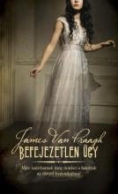 BEFEJEZETLEN ÜGY - Ekönyv - VAN PRAAGH, JAMES