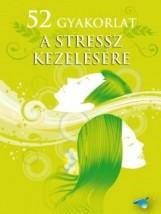 52 GYAKORLAT A STRESSZ KEZELÉSÉRE - ÖNFEJLESZTŐ KÁRTYA - Ekönyv - HVG KIADÓI ZRT.