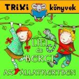 TRIXI KÖNYVEK - LILI ÉS BERCI - JÁTSSZUNK CIRKUSZOSAT! - Ekönyv - SZILÁGYI LAJOS E.V.