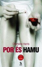 POR ÉS HAMU - TRUE BLOOD 8. - Ekönyv - HARRIS, CHARLAINE