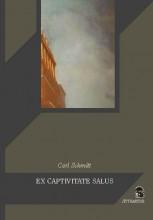 EX CAPTIVITATE SALUS - Ekönyv - SCHMITT, CARL