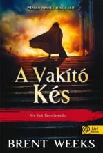 A VAKÍTÓ KÉS - KÖTÖTT - Ekönyv - WEEKS, BRENT