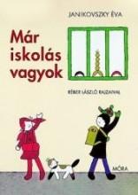 MÁR ISKOLÁS VAGYOK  - ÚJ BORÍTÓVAL! - Ekönyv - JANIKOVSZKY ÉVA