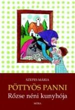 PÖTTYÖS PANNI - RŐZSE NÉNI KUNYHÓJA - Ekönyv - SZEPES MÁRIA