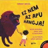 EZ NEM AZ APU HANGJA - DANNY MESÉL - CD MELLÉKLETTEL - Ekönyv - BAIN, DANNY