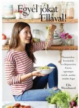 EGYÉL JÓKAT ELLÁVAL! - Ekönyv - WOODWARD, ELLA