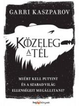KÖZELEG A TÉL - Ekönyv - KASZPAROV, GARRI