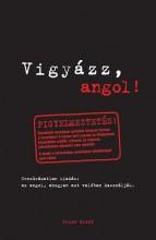 VIGYÁZZ, ANGOL! - Ekönyv - GRIMM KÖNYVKIADÓ KFT.
