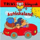 TRIXI KÖNYVEK - AUTÓSKALAND - Ekönyv - BRÜCKNER JUDIT