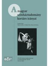 A magyar színháztudomány kortárs irányai - Ekönyv - Balassa Zsófia, P. Müller Péter, Rosner Krisztina