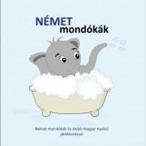 NÉMET MONDÓKÁK - NÉMET MONDÓKÁK ÉS DALOK MAGYAR NYELVŰ JÁTÉKLEÍRÁSSAL - Ekönyv - NAGY GABRIELLA