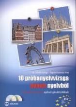 10 PRÓBANYELVVIZSGA NÉMET NYELVBŐL - B2 SZINT, TELC-ECL (DUPLA CD-VEL) - Ekönyv - TALPAINÉ KREMSER ANNA, DR. SCHEIBL GYÖRG