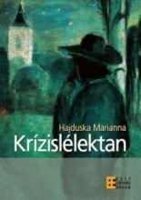 KRÍZISLÉLEKTAN (2012) - Ekönyv - HAJDUSKA MARIANNA