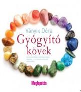 GYÓGYÍTÓ KÖVEK - Ekönyv - VÁNYIK DÓRA
