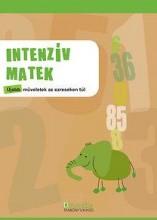 INTENZÍV MATEK - ÚJABB MŰVELETEK AZ EZRESEKEN TÚL - Ekönyv - DI-105108