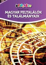 MAGYAR FELTALÁLÓK ÉS TALÁLMÁNYAIK - Ekönyv - BERNÁTH ISTVÁN