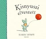 KISNYUSZI ELVESZETT - - Ekönyv - HORSE, HARRY