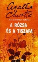 A RÓZSA ÉS A TISZAFA - KÖTÖTT - - Ekönyv - CHRISTIE, AGATHA