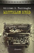 MEZTELEN EBÉD - Ebook - BURROUGHS, WILLIAM S.