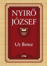 UZ BENCE - Ekönyv - NYIRŐ JÓZSEF