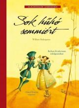 SOK HŰHÓ SEMMIÉRT - VILÁGIRODALOM GYEREKEKNEK - - Ekönyv - KINDERMANN, BARBARA - KUNERT, ALMUND