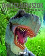 Dinoszauruszok - Élet az őskorban - Ekönyv - NAPRAFORGÓ KFT