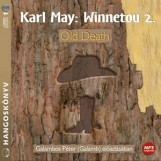 WINNETOU 2. - OLD DEATH - HANGOSKÖNYV - Ekönyv - MAY, KARL