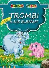 TROMBI, A KIS ELEFÁNT - PÖTTÖM MESÉK - Ekönyv - XACT ELEKTRA KFT.