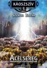 ACÉLSEREG - KÁOSSZÍV II. - Ekönyv - SZILÁGYI ZOLTÁN