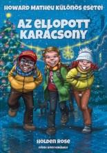 AZ ELLOPOTT KARÁCSONY - Ebook - ROSE, HOLDEN