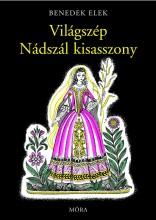 VILÁGSZÉP NÁDSZÁL KISASSZONY - Ekönyv - BENEDEK ELEK