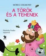 A TÖRÖK ÉS A TEHENEK - PÁSZTOHY PANKA RAJZAIVAL - Ekönyv - MÓRICZ ZSIGMOND