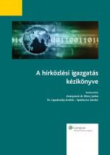 A hírközlési igazgatás kézikönyve - Ekönyv - Aranyosné dr. Börcs Janka