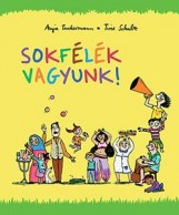 SOKFÉLÉK VAGYUNK! - Ekönyv - TUCKERMANN, ANJA-SCHULZ, TINE