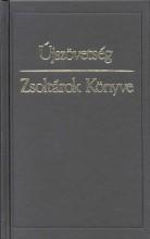 ÚJSZÖVETSÉG - ZSOLTÁROK KÖNYVE - KÁROLI - Ekönyv - KÁLVIN KIADÓ