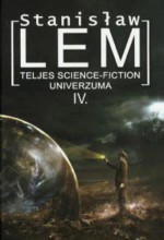 Stanislaw Lem teljes science fiction univerzuma IV. - Ebook - Stanisław Lem