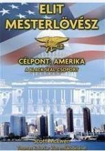 ELIT MESTERLÖVÉSZ - CÉLPONT: AMERIKA - Ekönyv - MCEWEN, SCOTT