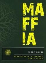 MAFFIA - KERESZTAPÁK, PIZZÉRIÁK, HAMIS PAPOK - Ekönyv - RESKI PETRA
