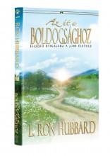 AZ ÚT A BOLDOGSÁGHOZ - Ekönyv - HUBBARD, L. RON