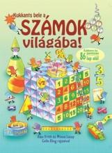 KUKKANTS BELE A SZÁMOK VILÁGÁBA! - Ekönyv - FRITH, ALEX