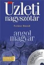 ANGOL-MAGYAR ÜZLETI NAGYSZÓTÁR - CD-ROM MELLÉKLETTEL - Ebook - FUTÁSZ DEZSŐ