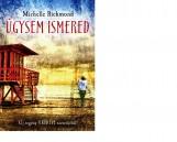 ÚGYSEM ISMERED - Ekönyv - RICHMOND, MICHELLE