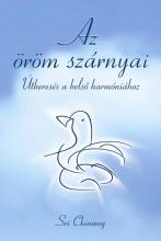 AZ ÖRÖM SZÁRNYAI - CD MELLÉKLETTEL - Ekönyv - CHINMOY, SRI