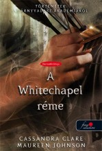 A WHITECHAPEL RÉME - FŰZÖTT - Ebook - CLARE, CASSANDRA-WASSERMAN, ROBIN