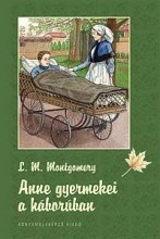 ANNE GYERMEKEI A HÁBORÚBAN - Ebook - MONTGOMERY, L.M.