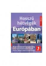 HOSSZÚ HÉTVÉGÉK EURÓPÁBAN - Ekönyv - JEL-KÉP KFT.
